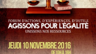 L'Union Francilienne des Fédérations des Centres Sociaux vous invite au : Forum d'actions, d'expériences et d'outils « Agissons pour l'égalité Unissons nos ressources » Le jeudi 10 novembre 2016 de […]
