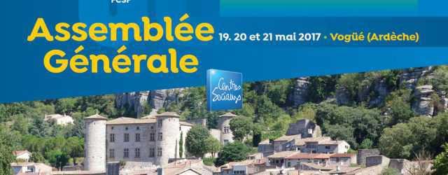 L'assemblée générale de la Fédération des Centres Sociaux de France s'est tenue les 19, 20 et 21 mai derniers en Ardèche. A cette occasion, les différents rapports ont été adoptés […]
