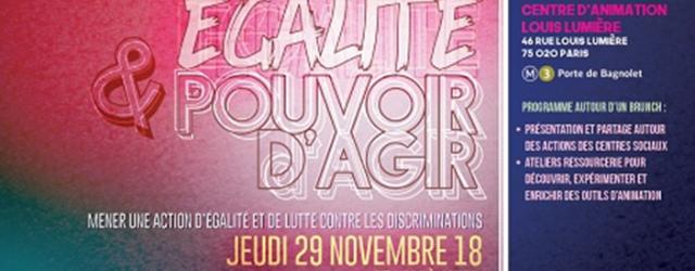 Egalité et pouvoir d'agir Mener une action d'égalité et de lutte contre les discriminations Jeudi 29 novembre 2018 de 9h30 à 16h au centre Louis Lumière à Paris 20ème […]